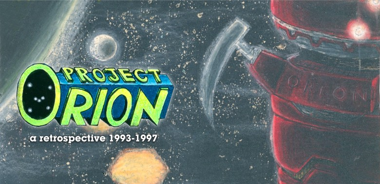 Project Orion: a restrospective, 1993-1997